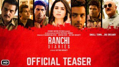 Official Trailer of Ranchi Diaries Starring Anupam Kher