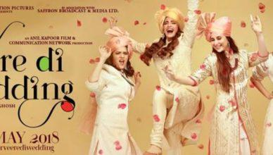 Veere Di Wedding Has an Excellent First Weekend