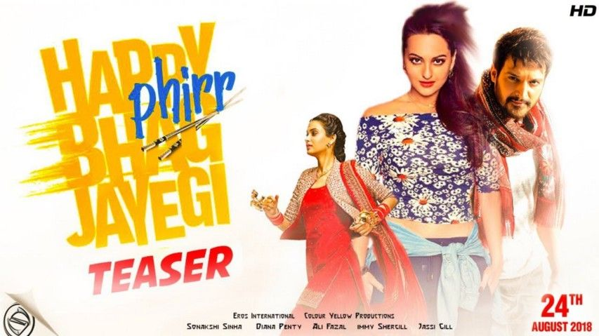 Happy Phirr Bhag Jayegi Official Trailer