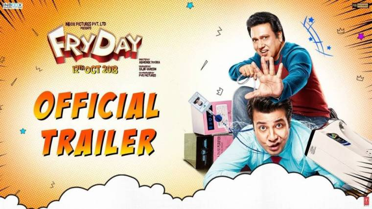 FRYDAY Official Trailer | Govinda, Varun Sharma and Abhishek Dogra